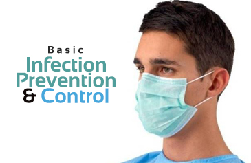 Basic Infection Prevention & Control