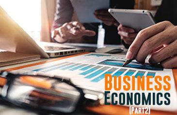 كورس اقتصاديات الأعمال - الجزء الثاني