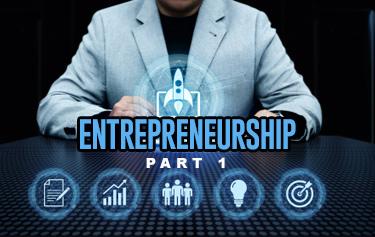 ريادة الأعمال - الجزء الأول