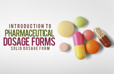 Introduction to Pharmaceutical Dosage Forms