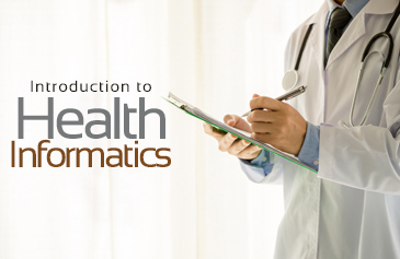 Introduction to Health Informatics