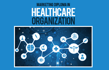 Marketing Diploma in Healthcare Organization
