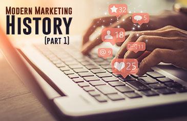 تاريخ ونشأة التسويق الحديث - الجزء الأول