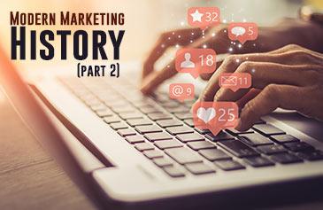 تاريخ ونشأة التسويق الحديث - الجزء الثاني