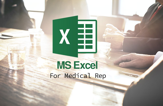 Microsoft Excel for Medical Rep.