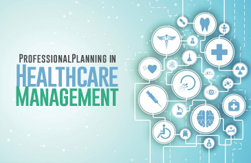 Professional Planning in Healthcare Management