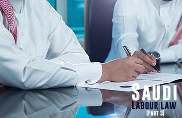 نظام العمل السعودي - الجزء الثالث